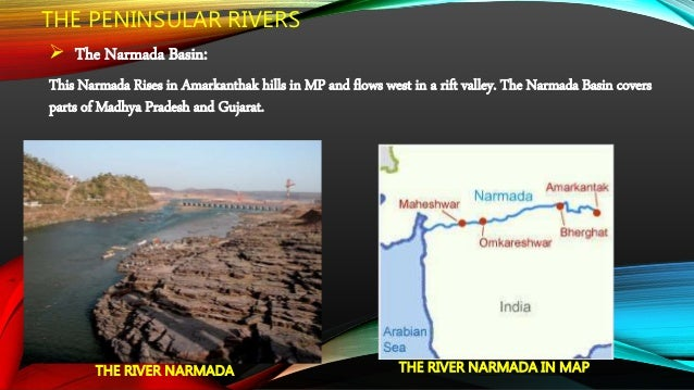  The Mahanadi Basin: The Mahanadi rises in the highlands of Chhattisgarh. It is about 860 km long and drains into the Bay...