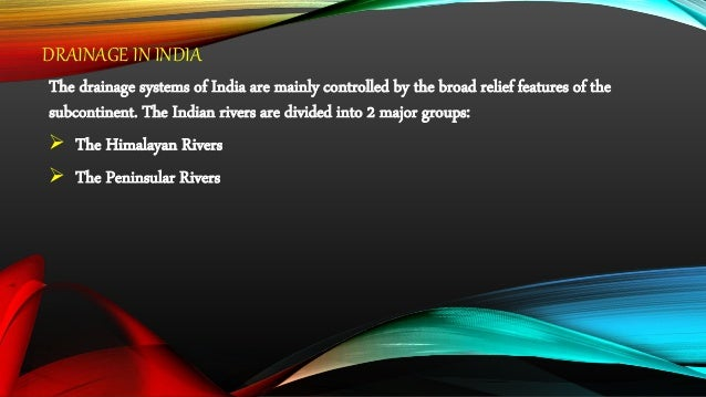 The major Himalayan rivers are the Indus, The Ganga, and The Brahmaputra. These rivers are long, and are joined by many la...
