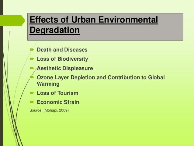 urbanization and environmental degradation Urbanization and development  urbanization levels of brics countries 1950  and through social disorganisation and environmental degradation in brazilian cities.