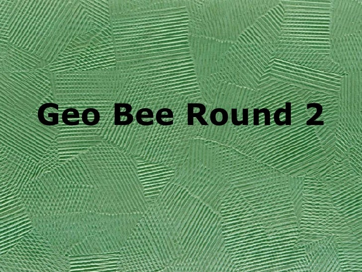 Geo Bee Round 2