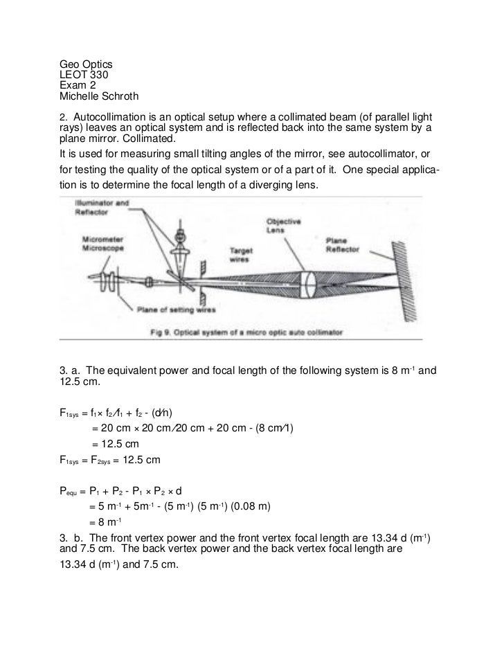 Geo OpticsLEOT 330Exam 2Michelle Schroth2. Autocollimation is an optical setup where a collimated beam (of parallel lightr...