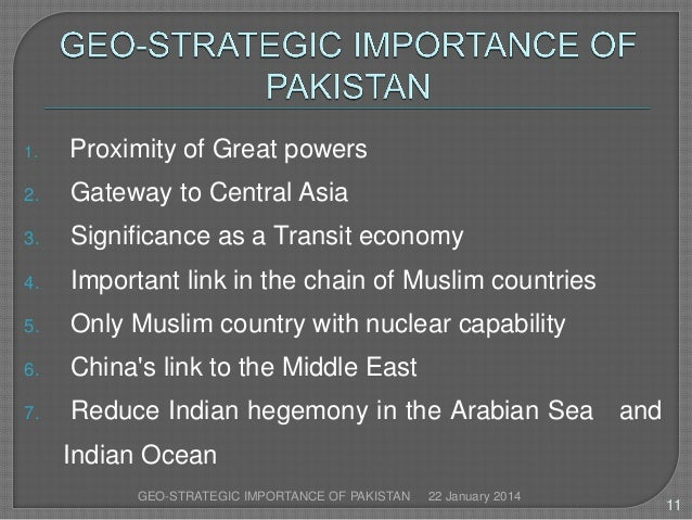 geopolitical importance of pakistan essay Geographical importance of pakistan and its neighbor world.