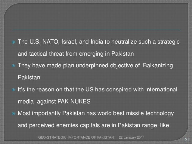 strategic importance of pakistan Geostrategy in central asia as such, it was a strategically important while afghanistan has been used by the pakistan army as part of its 'strategic.