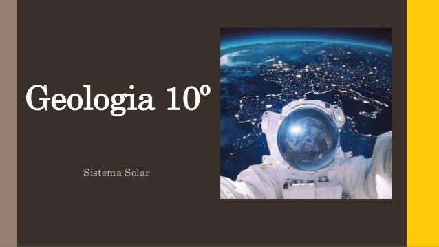 Geologia 10º Sistema Solar