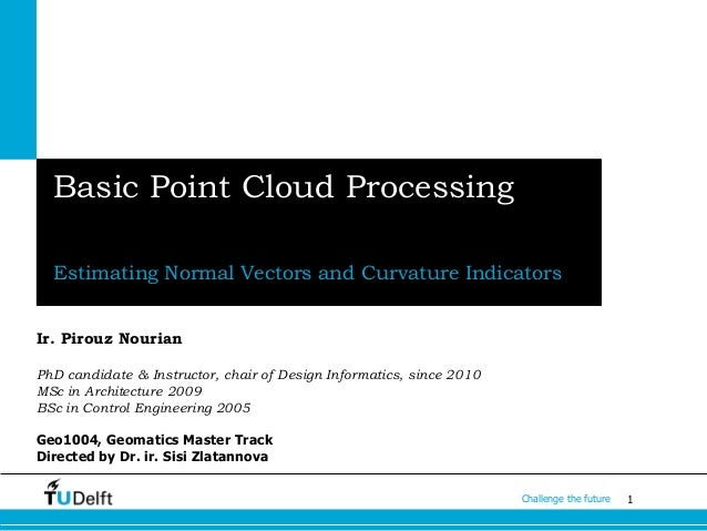 Point Cloud Processing: Estimating Normal Vectors and