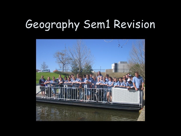Geography Sem1 Revision