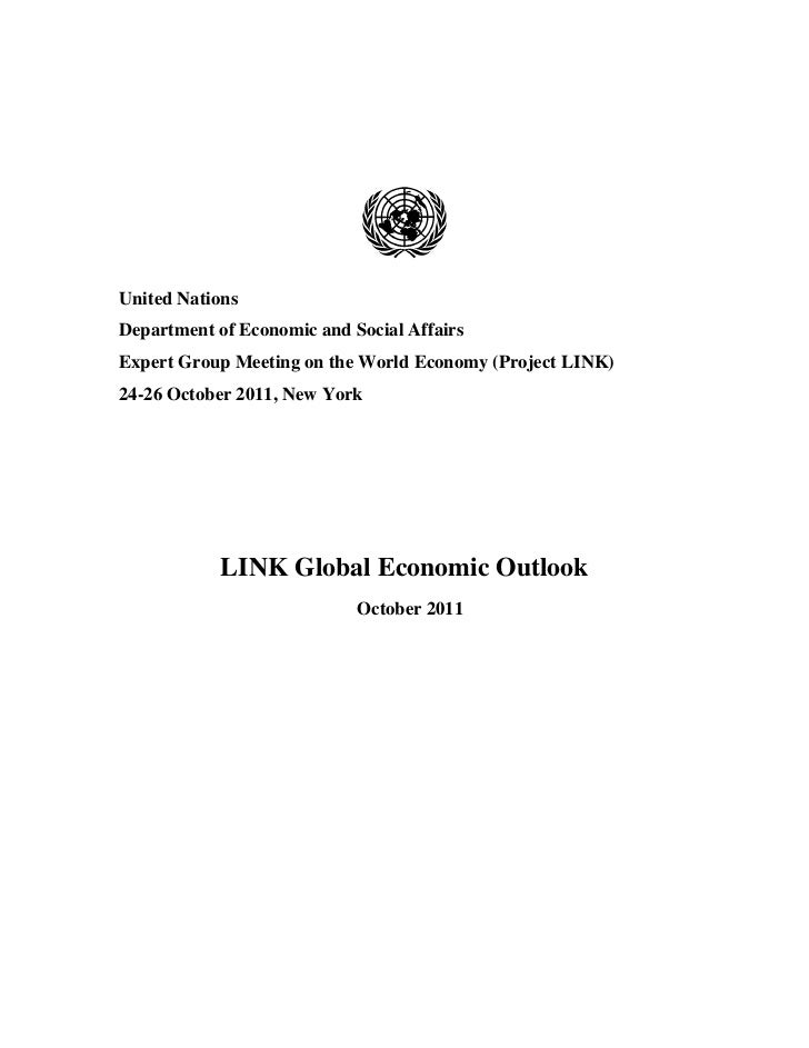 United NationsDepartment of Economic and Social AffairsExpert Group Meeting on the World Economy (Project LINK)24-26 Octob...