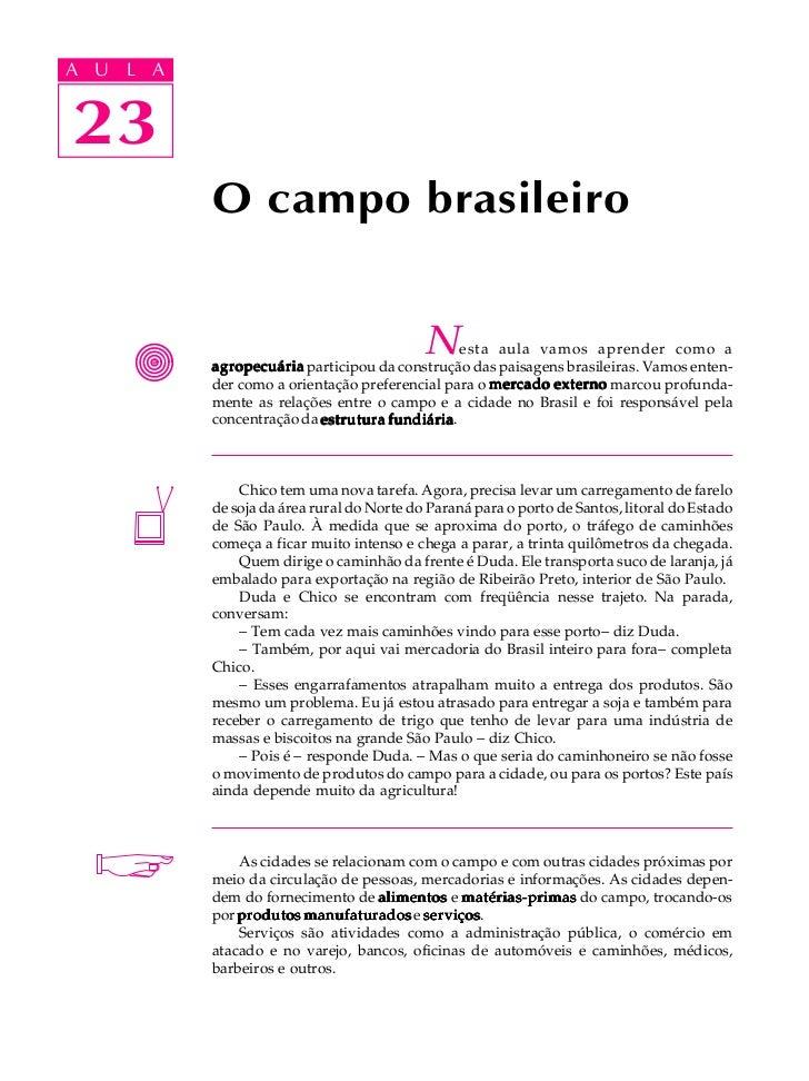 A UA U L A     L A    2323             O campo brasileiro                                              N   esta aula vamos...