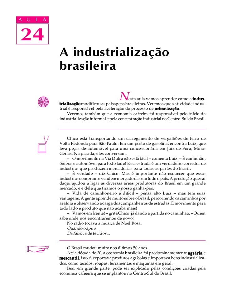 A UA U L A     L A    2424             A industrialização             brasileira                                          ...