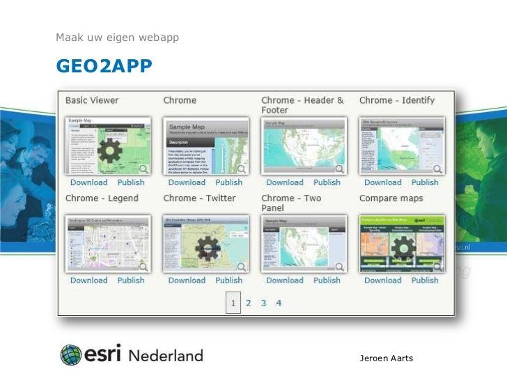 Maak uw eigen webappGEO2APP                       Jeroen Aarts