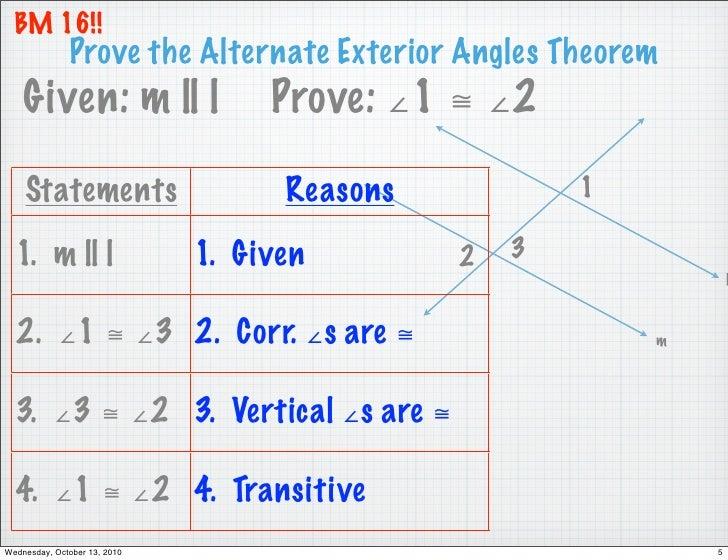 ... 5. BM 16!! Prove The Alternate Exterior Angles Theorem ...