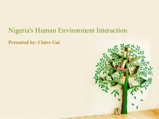 human's wisdom from environment Communication a key to human  the environment and its relation to sustainable agricultural development and  even though their traditional wisdom has been hard.