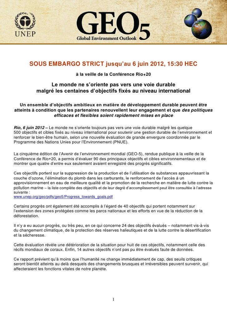 SOUS EMBARGO STRICT jusqu'au 6 juin 2012, 15:30 HEC                                    à la veille de la Conférence Rio+20...