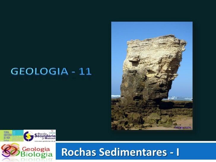 Rochas Sedimentares - I