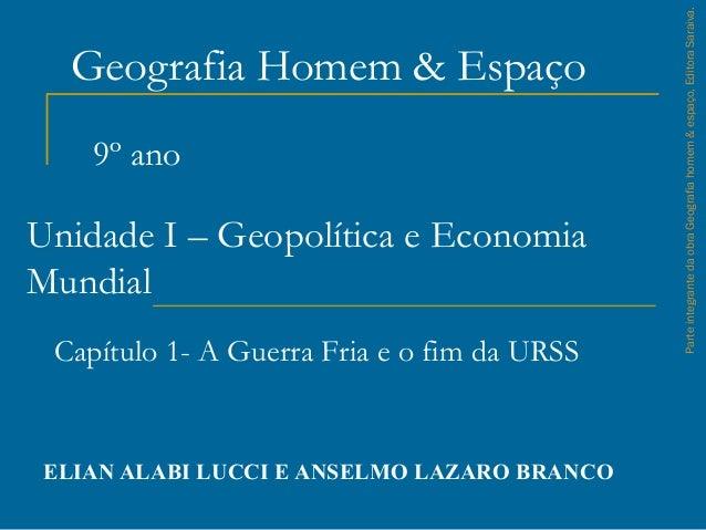Geografia Homem & Espaço ELIAN ALABI LUCCI E ANSELMO LAZARO BRANCO ParteintegrantedaobraGeografiahomem&espaço,EditoraSarai...
