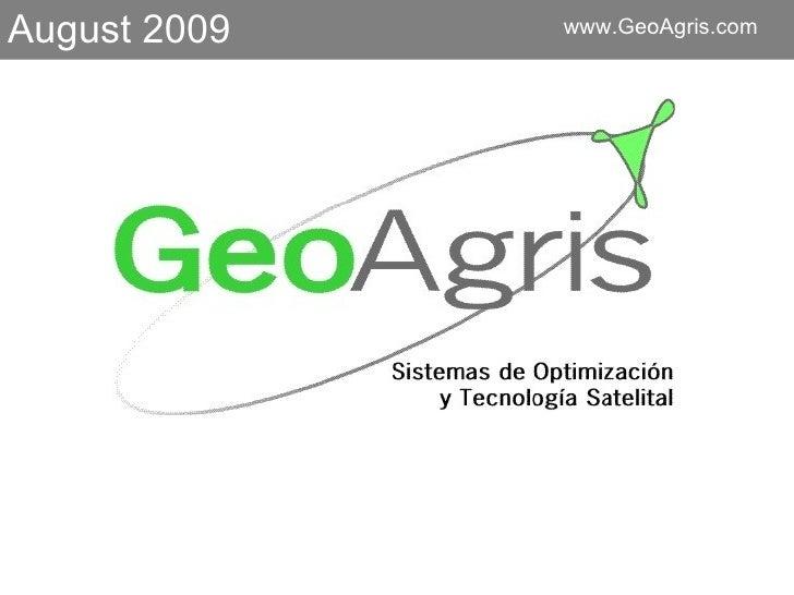 August 2009 www.GeoAgris.com