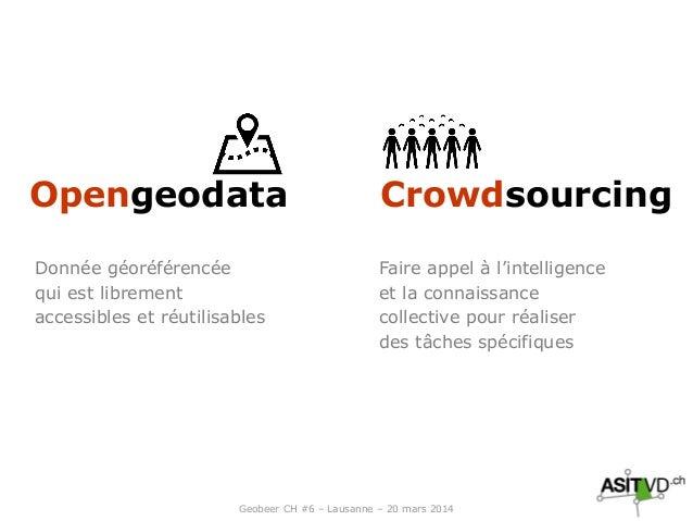 Open geodata + crowdsourcing : formule gagnante ? Slide 2