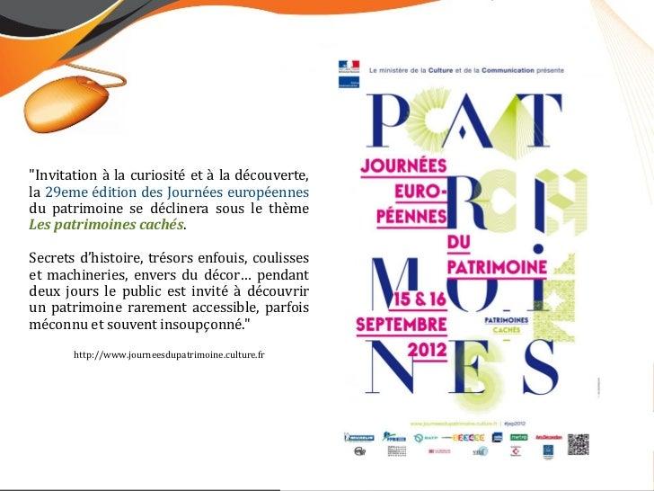 """""""Invitation à la curiosité et à la découverte,la 29eme édition des Journées européennesdu patrimoine se déclinera sous le ..."""