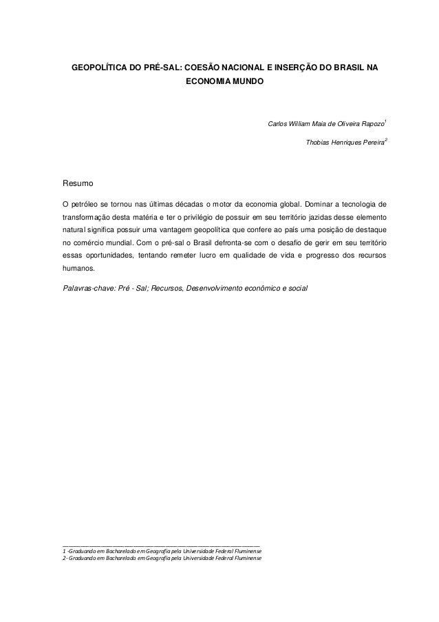 GEOPOLÍTICA DO PRÉ-SAL: COESÃO NACIONAL E INSERÇÃO DO BRASIL NA                                               ECONOMIA MUN...