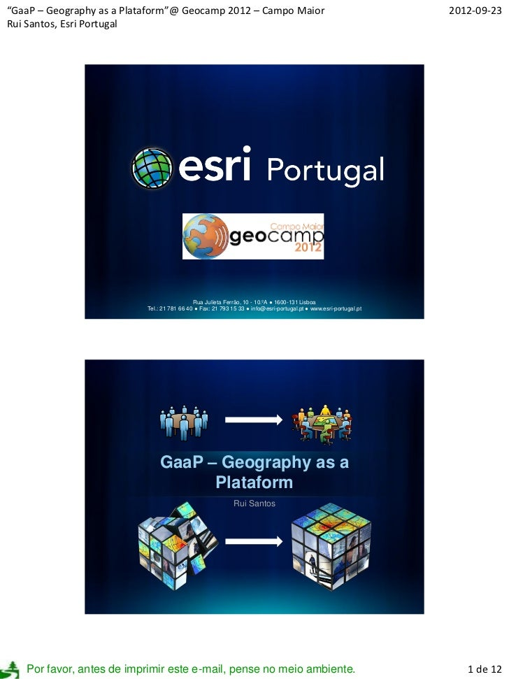 """GaaP – Geography as a Plataform""@ Geocamp 2012 – Campo Maior                                                      2012-09..."
