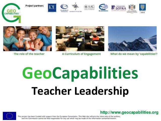 Project partners Twycross School http://www.geocapabilities.orghttp://www.geocapabilities.org GeoCapabilities Teacher Lead...