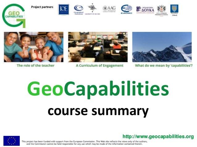 Project partners Twycross School http://www.geocapabilities.orghttp://www.geocapabilities.org GeoCapabilities course summa...