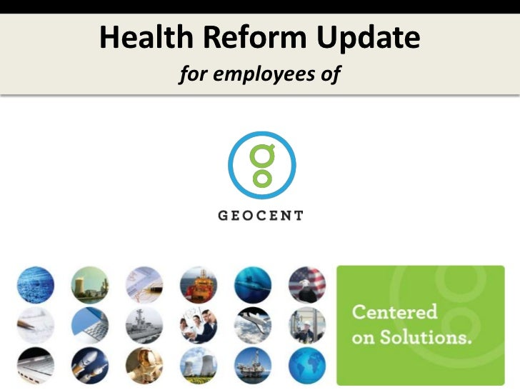 Health Reform Update<br />for employees of<br />
