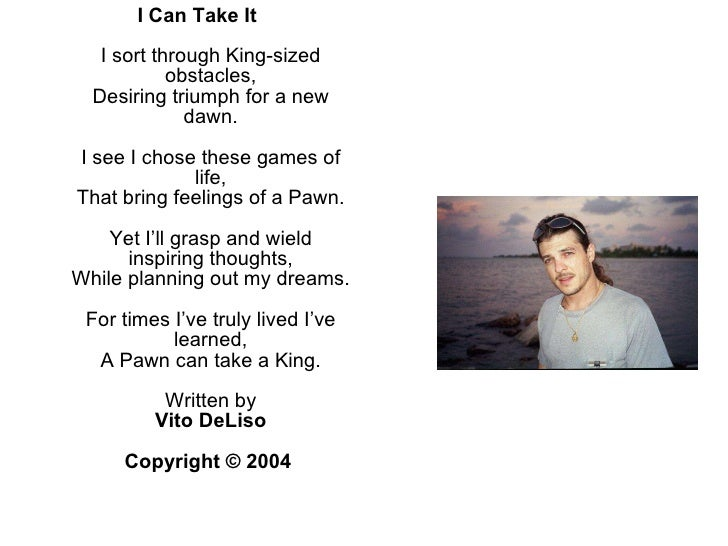 <ul><li>I Can Take It I sort through King-sized obstacles, Desiring triumph for a new dawn. I see I chose these games of l...