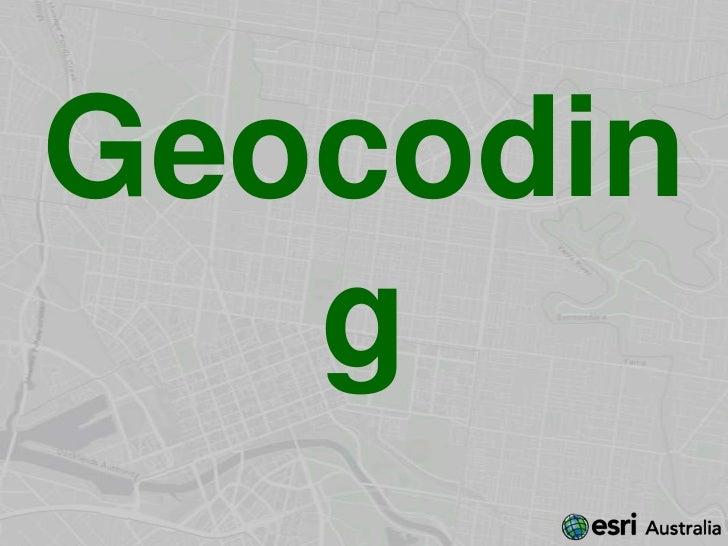 Geocodin   g