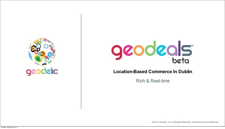 Location-Based Commerce In Dublin                                    Rich & Real-time                                     ...