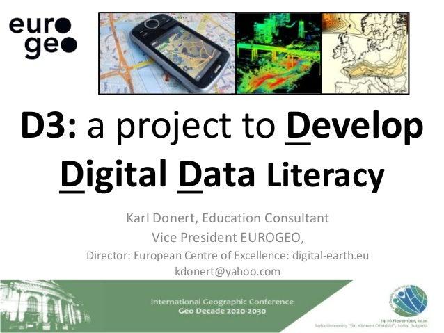 Karl Donert, Education Consultant Vice President EUROGEO, Director: European Centre of Excellence: digital-earth.eu kdoner...