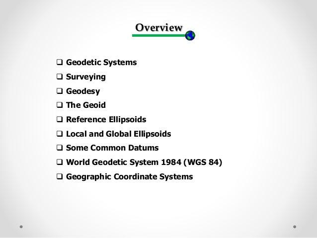 Geodetic systems (earth, ellipsoid)