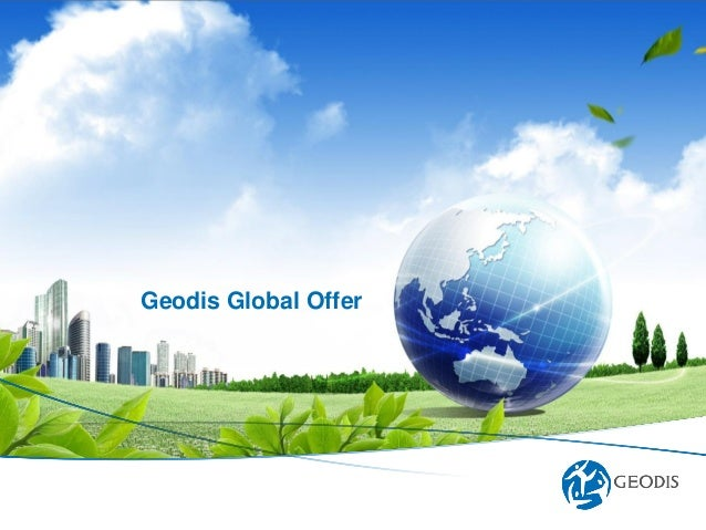 Geodis ©Geodis © Geodis Supply Chain Solutions – All rights reserved – 2013.10.25 Geodis Global Offer