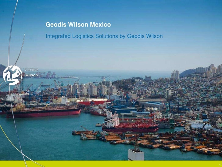 Geodis Wilson MexicoIntegrated Logistics Solutions by Geodis Wilson        SUN Microsystems WWOPs Global Logistics RFQ - C...