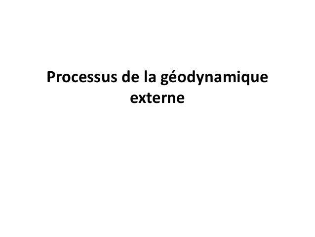 Processus de la géodynamique externe