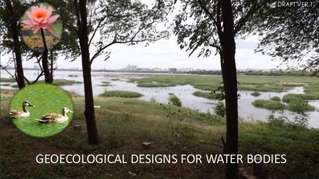 GEOECOLOGICAL DESIGNS FOR WATER BODIES DRAFT VER.1