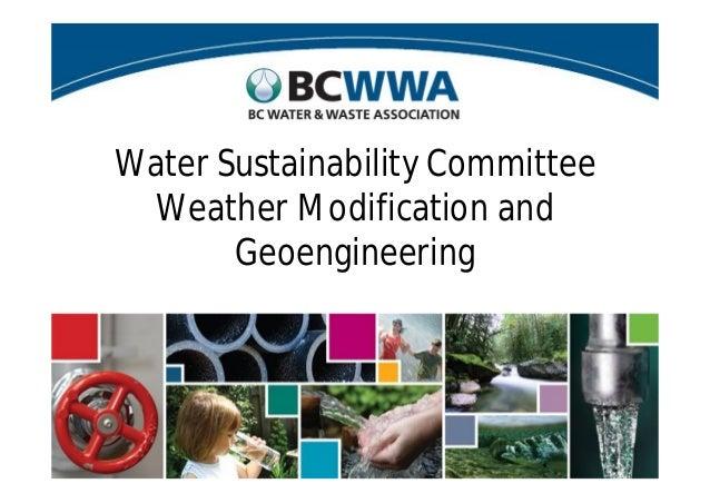 Water Sustainability CommitteeWeather Modification andGeoengineering