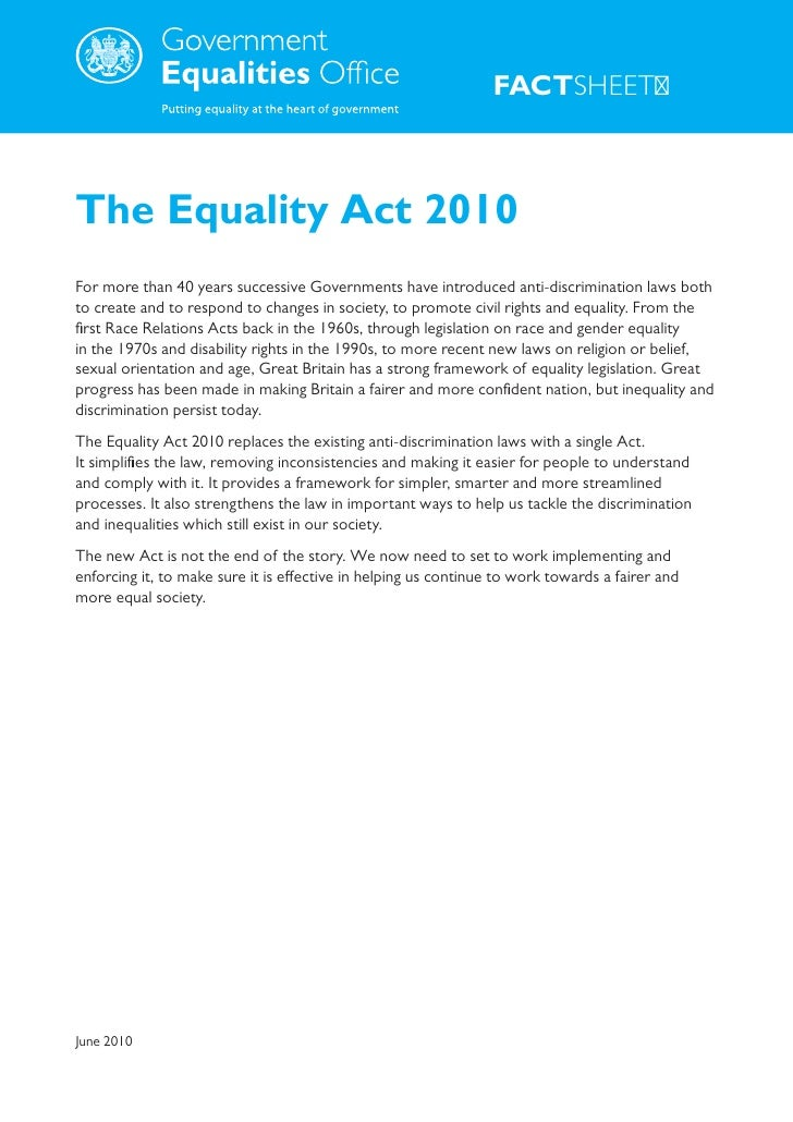 .                                                                      FACTSHEET    The Equality Act 2010 For more than 40...
