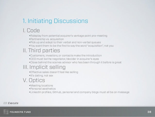 1. Initiating Discussions              I. Code                •Roleplay from potential acquirer's vantage point pre-meetin...