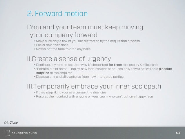 2. Forward motion            I.You and your team must keep moving              your company forward              •Make sur...