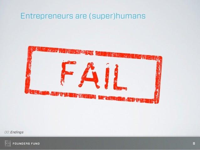 Entrepreneurs are (super)humans00: Endings                                           8