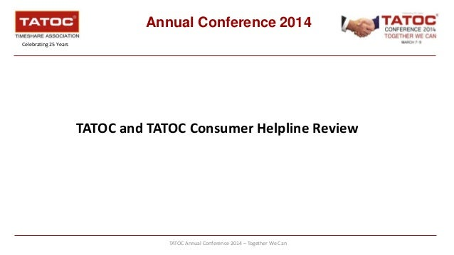 TATOC Annual Conference 2014 – Together We Can Annual Conference 2014 Celebrating 25 Years TATOC and TATOC Consumer Helpli...
