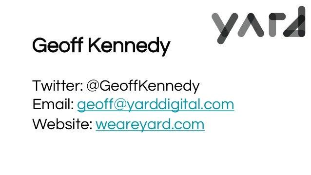 Geoff Kennedy, Yard Digital Slide 2