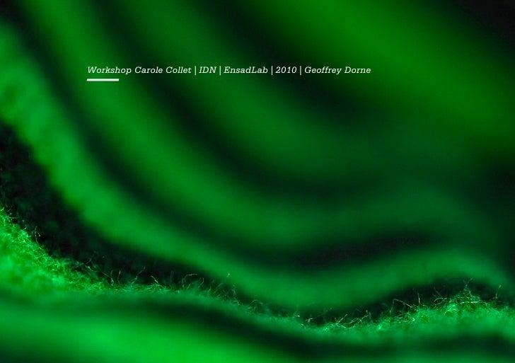 —Workshop Carole Collet | IDN | EnsadLab | 2010 | Geoffrey Dorne