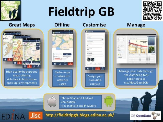 Fieldtrip GB High quality background maps offering rich data in both urban and rural environments Cache maps to allow off-...