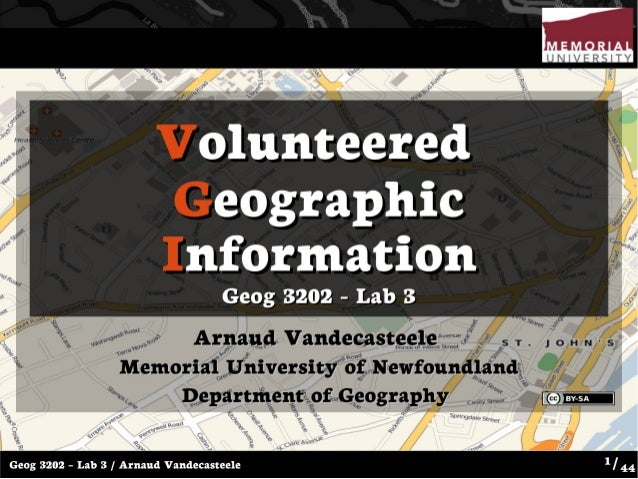 Introduction to Volunteered Geographic Information and OpenStreetMap