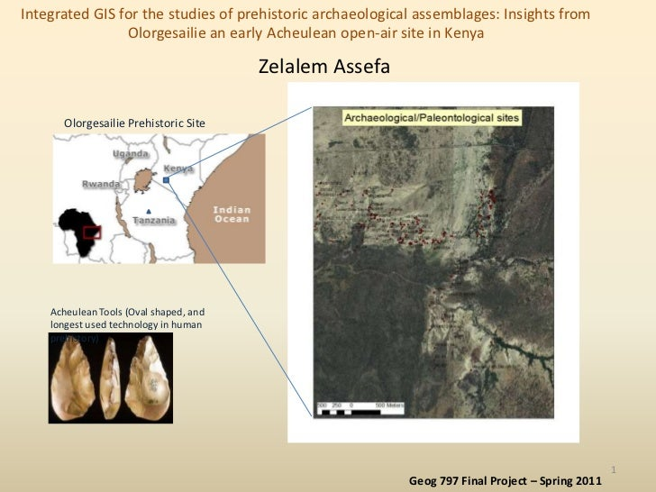 Integrated GIS for the studies of prehistoric archaeological assemblages: Insights from Olorgesailie an early Acheulean op...