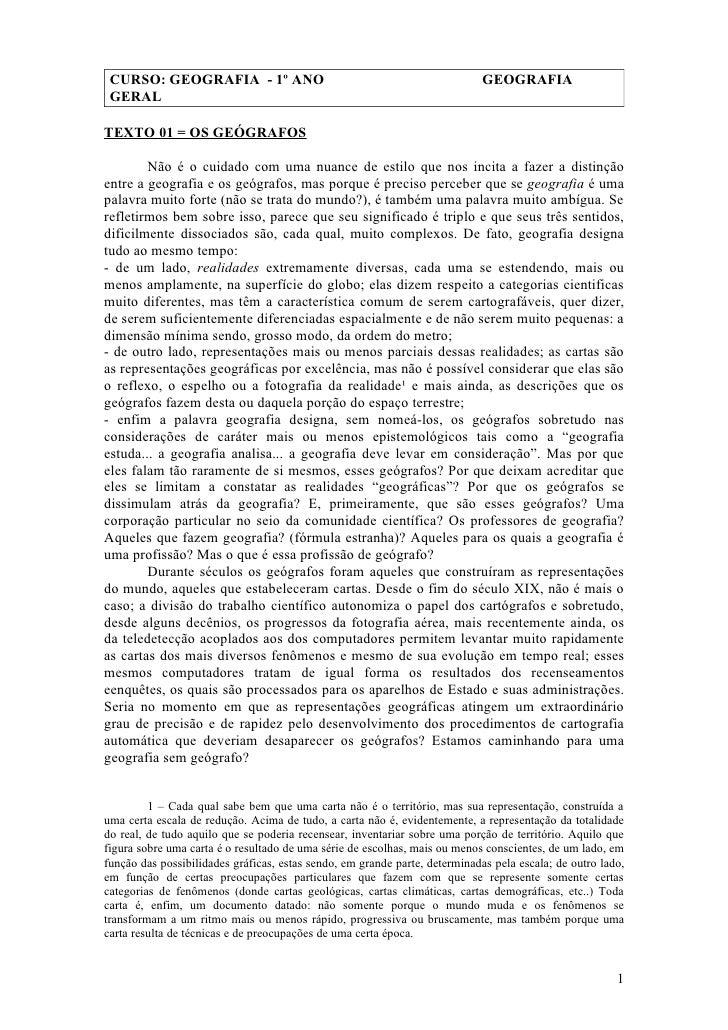 CURSO: GEOGRAFIA - 1º ANO                                                   GEOGRAFIA  GERAL  TEXTO 01 = OS GEÓGRAFOS     ...