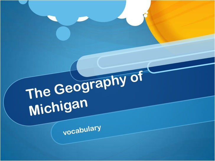 The Geography of Michigan<br />vocabulary<br />
