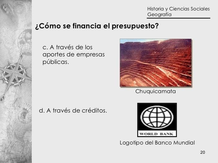c. A través de los aportes de empresas públicas.  d. A través de créditos.  ¿Cómo se financia el presupuesto? Logotipo del...